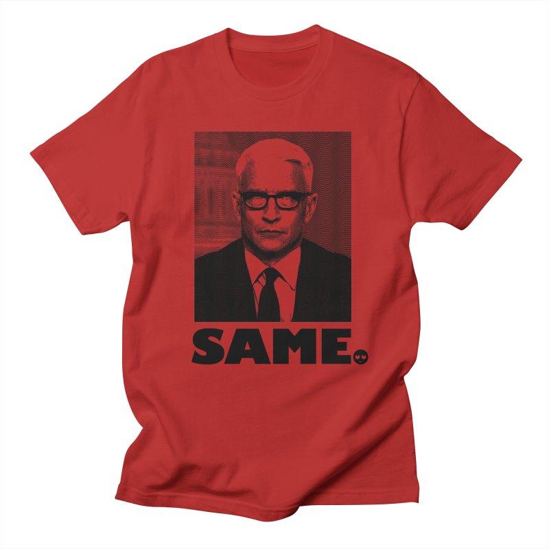Same. -_- Women's Unisex T-Shirt by FWMJ's Shop