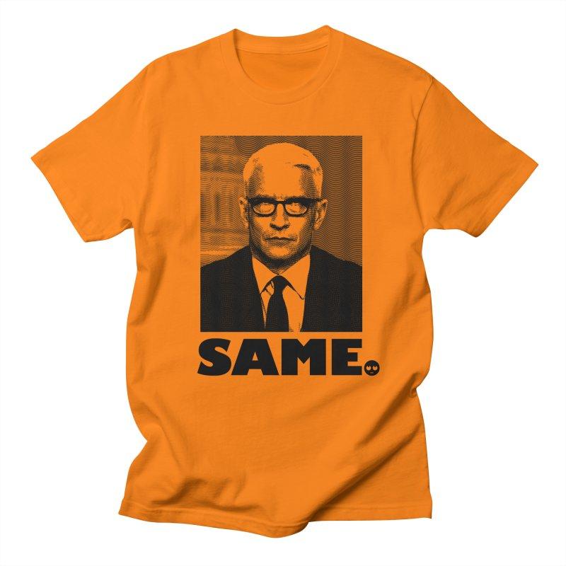 Same. -_- Men's T-shirt by FWMJ's Shop