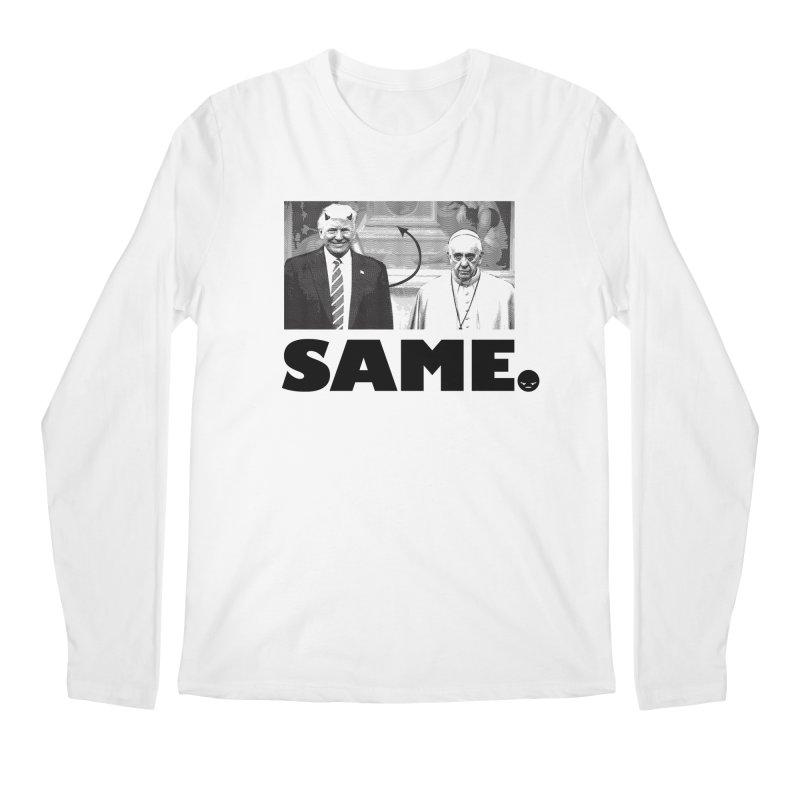Same. (Unanswered Prayers) Men's Longsleeve T-Shirt by FWMJ's Shop