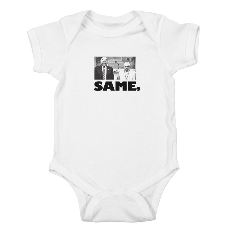 Same. (Unanswered Prayers) Kids Baby Bodysuit by FWMJ's Shop
