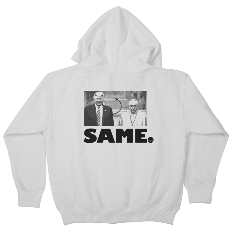 Same. (Unanswered Prayers) Kids Zip-Up Hoody by FWMJ's Shop