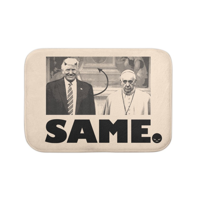 Same. (Unanswered Prayers) Home Bath Mat by FWMJ's Shop