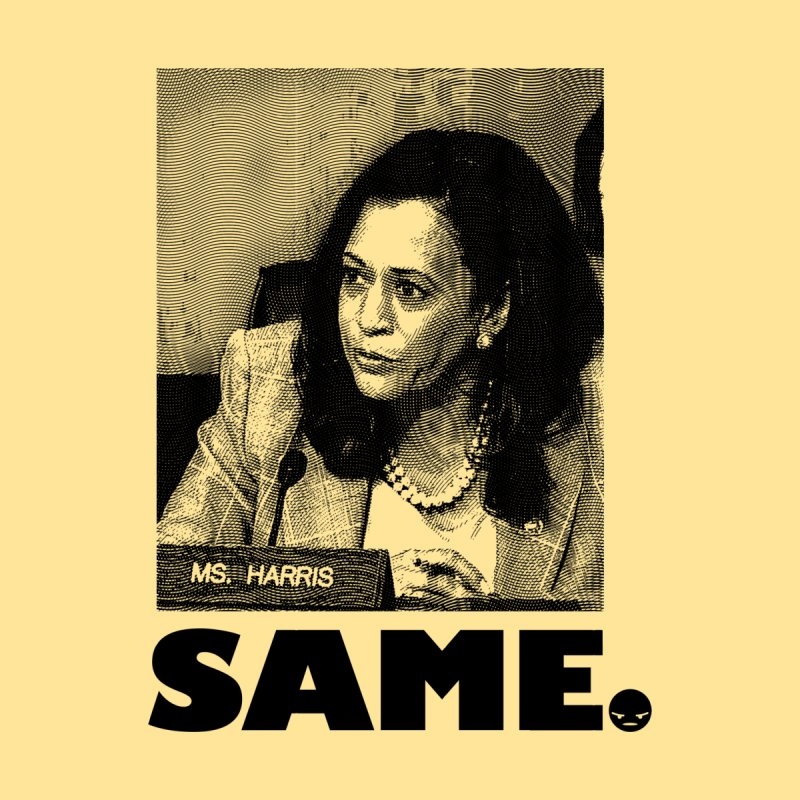 SAME. (Kamala) Men's Classic T-Shirt by FWMJ's Shop