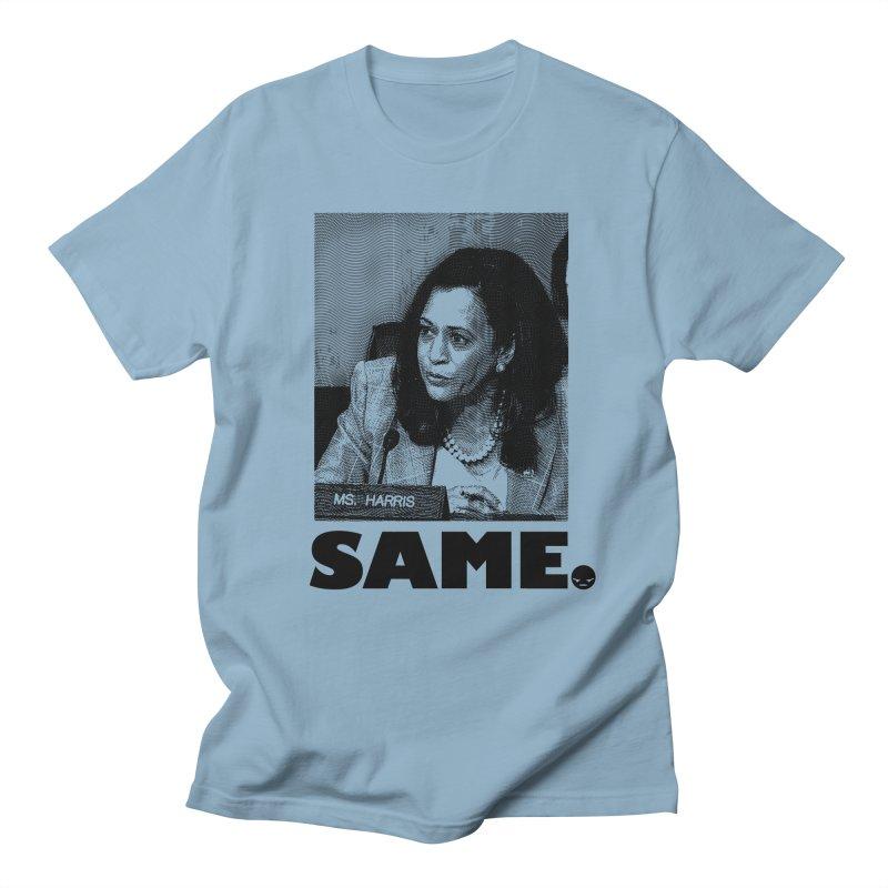 SAME. (Kamala) Men's T-shirt by FWMJ's Shop