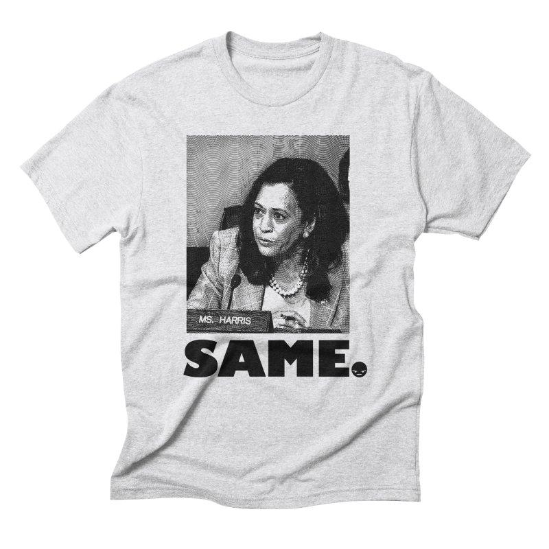 SAME. (Kamala) Men's Triblend T-shirt by FWMJ's Shop