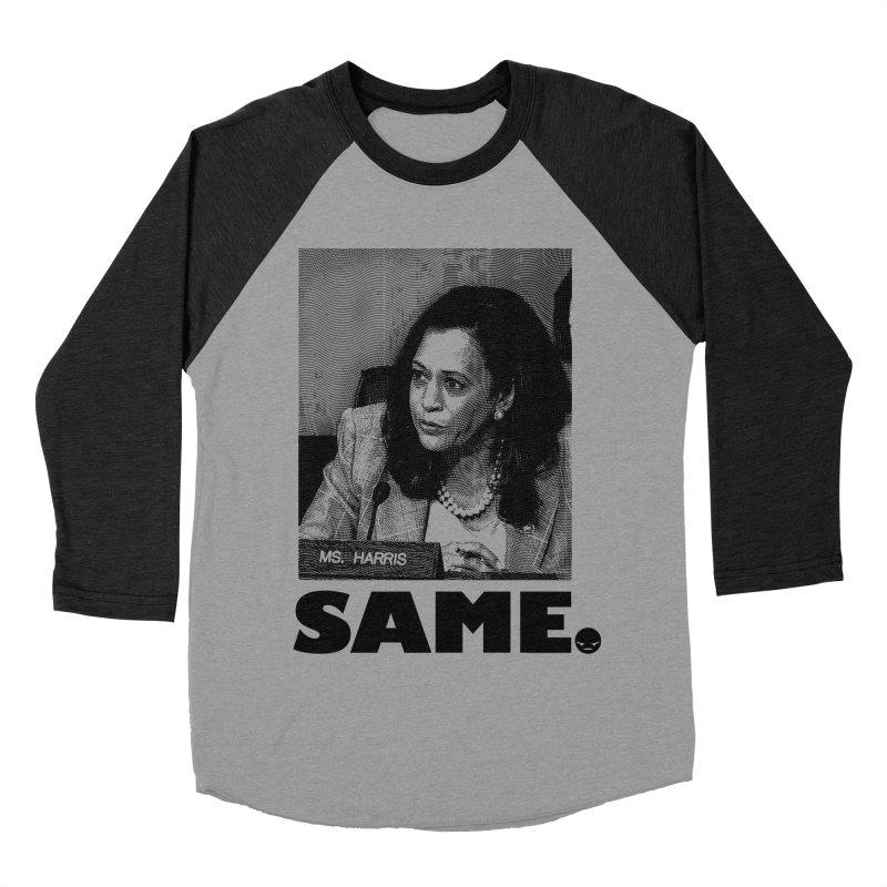 SAME. (Kamala) Women's Baseball Triblend T-Shirt by FWMJ's Shop