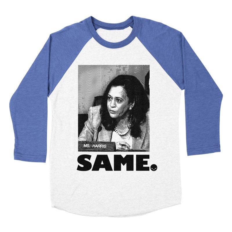 SAME. (Kamala) Men's Baseball Triblend T-Shirt by FWMJ's Shop