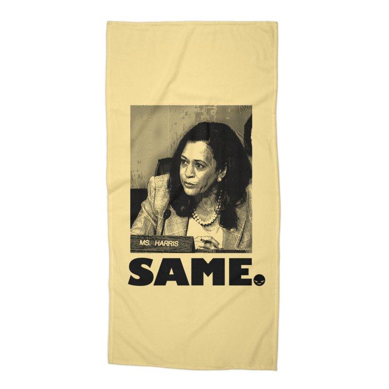 SAME. (Kamala) Accessories Beach Towel by FWMJ's Shop