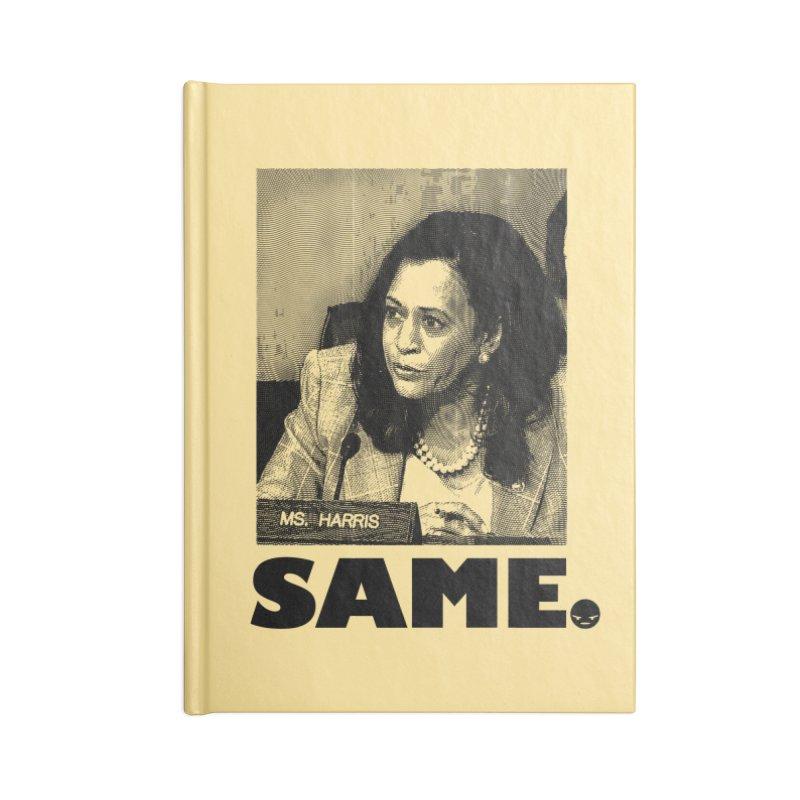 SAME. (Kamala) Accessories Notebook by FWMJ's Shop