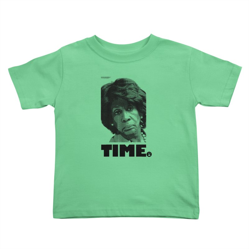 TIME. Kids Toddler T-Shirt by FWMJ's Shop