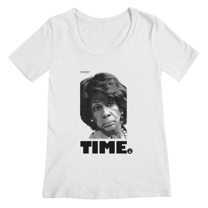 TIME. Women's Scoop Neck by FWMJ's Shop