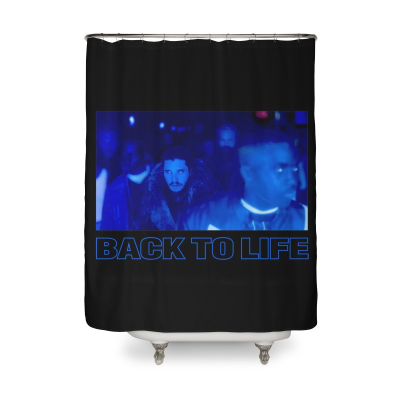 Back To Life Home Shower Curtain by FWMJ's Shop