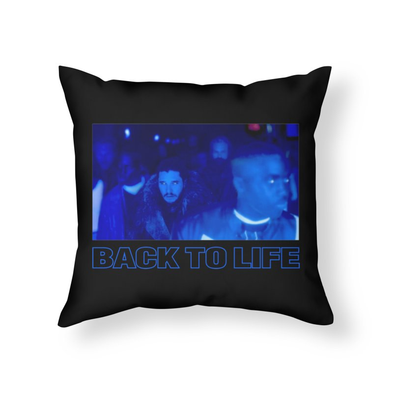 Back To Life Home Throw Pillow by FWMJ's Shop