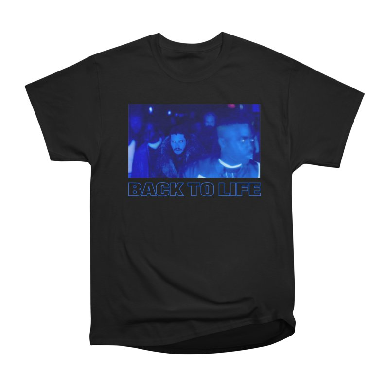 Back To Life in Men's Classic T-Shirt Black by FWMJ's Shop