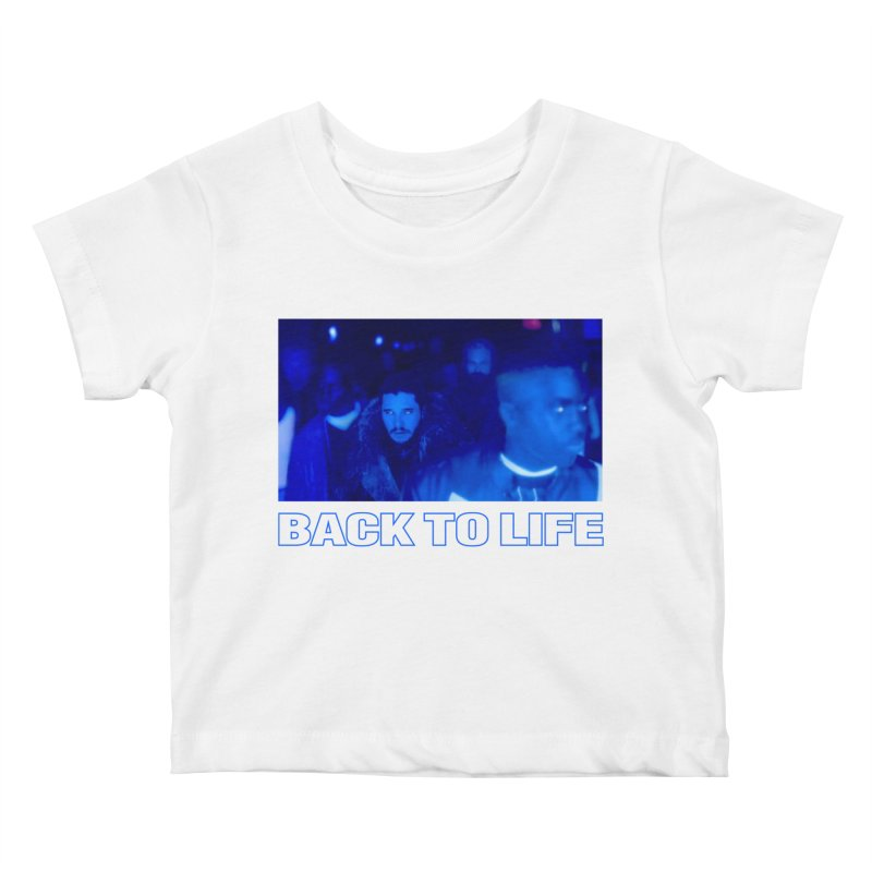Back To Life Kids Baby T-Shirt by FWMJ's Shop