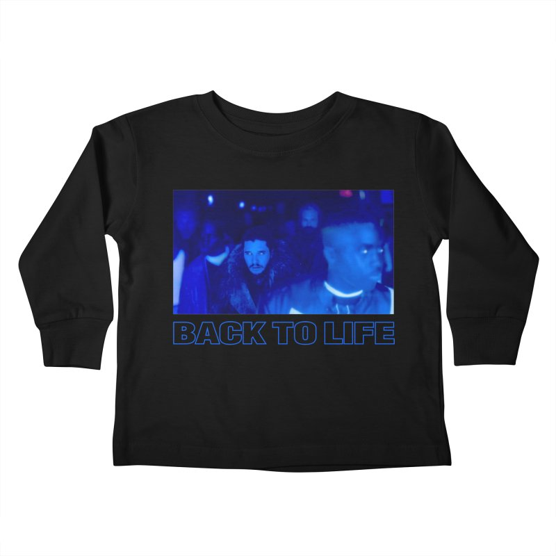Back To Life Kids Toddler Longsleeve T-Shirt by FWMJ's Shop