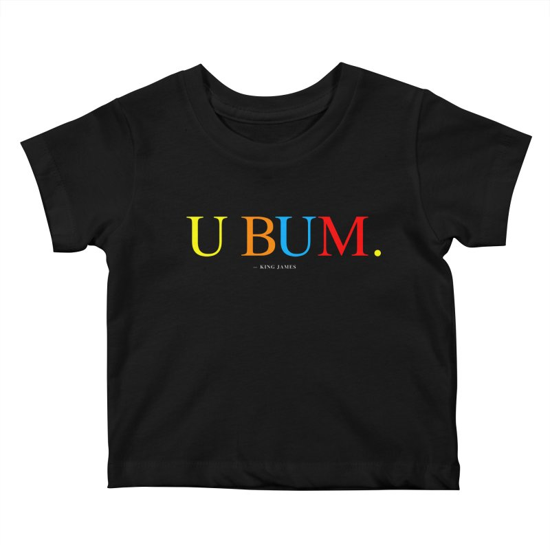 U BUM. (For Questlove) Kids Baby T-Shirt by FWMJ's Shop