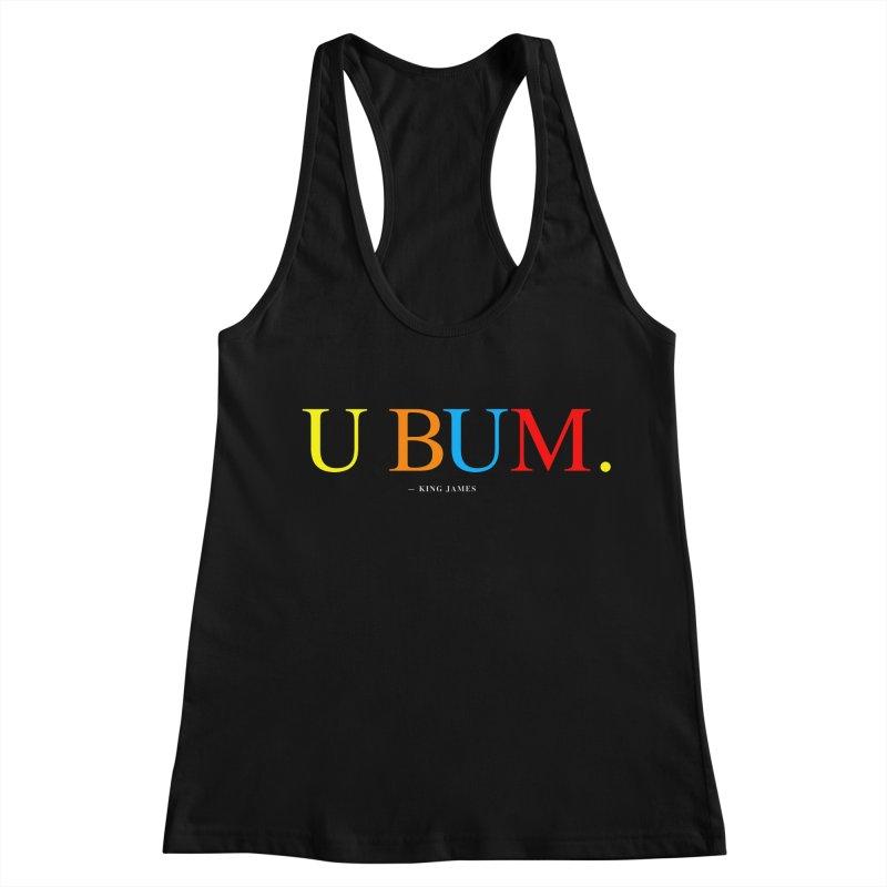 U BUM. (For Questlove) Women's Racerback Tank by FWMJ's Shop