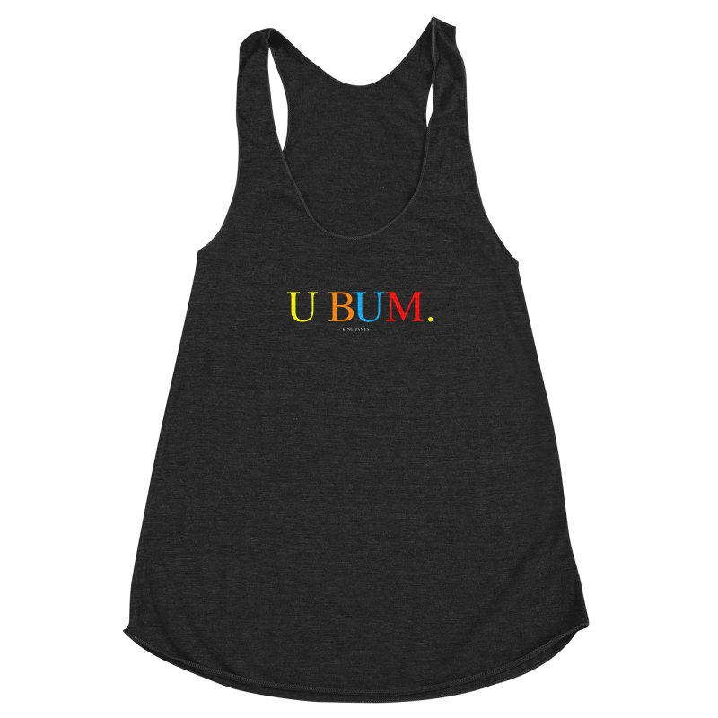 U BUM. (For Questlove) Women's Racerback Triblend Tank by FWMJ's Shop