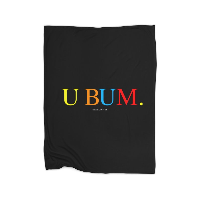 U BUM. (For Questlove) Home Fleece Blanket Blanket by FWMJ's Shop