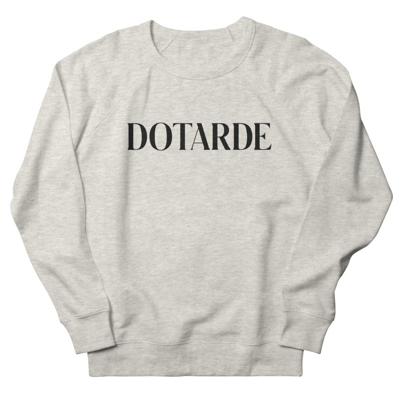 DOTARDE (Light) Men's French Terry Sweatshirt by FWMJ's Shop