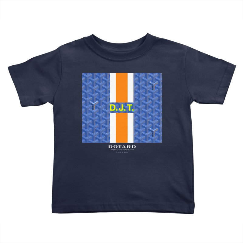 DOTARD. (Bleu) Kids Toddler T-Shirt by FWMJ's Shop
