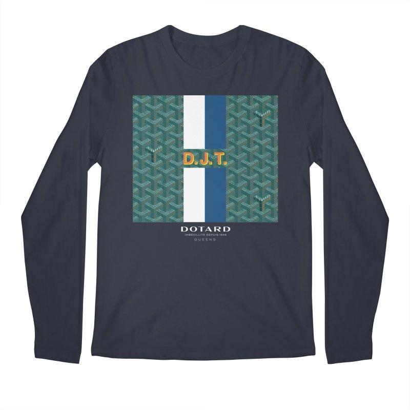 DOTARD. (Vert) Men's Longsleeve T-Shirt by FWMJ's Shop