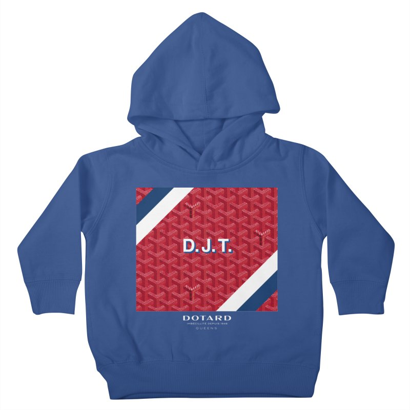 DOTARD. (Rouge) Kids Toddler Pullover Hoody by FWMJ's Shop