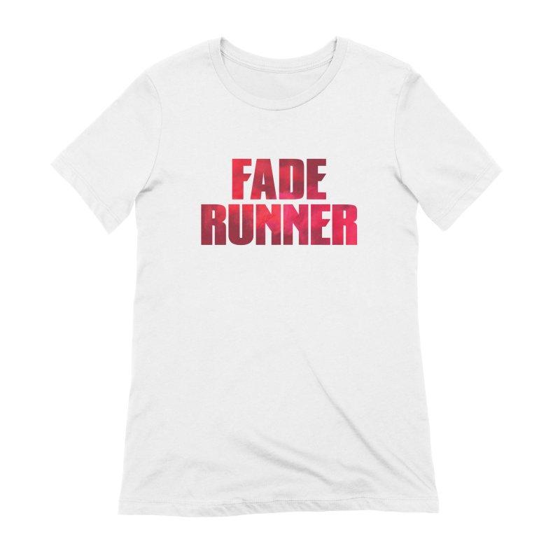 Fade Runner Women's T-Shirt by FWMJ's Shop