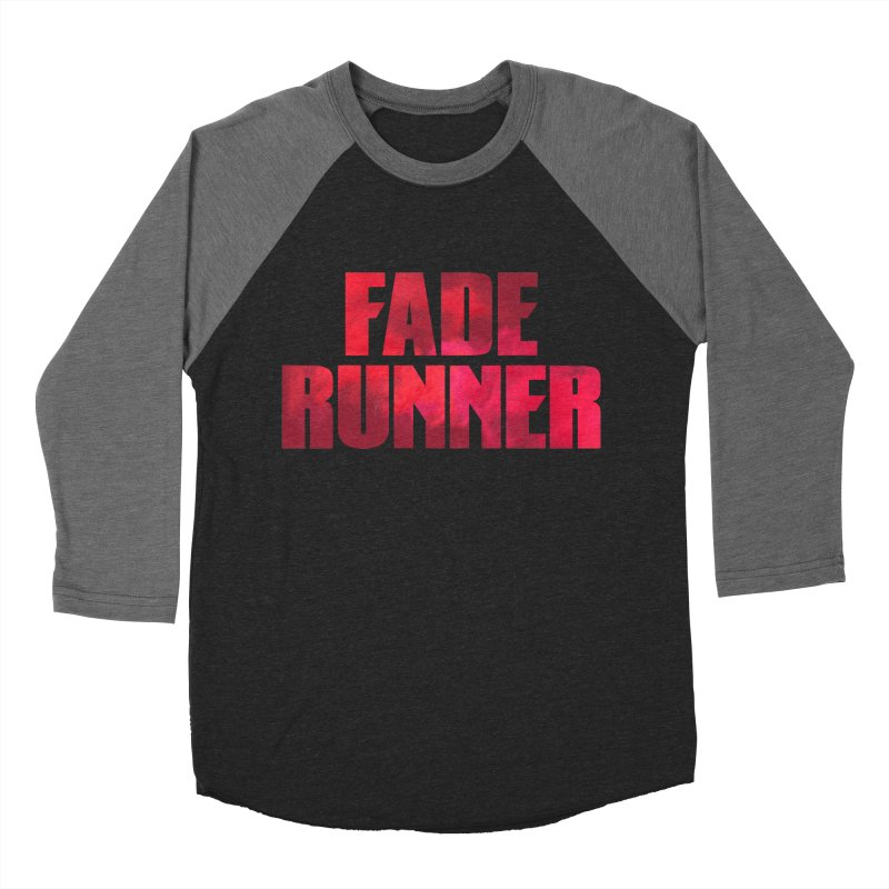 Fade Runner Women's Baseball Triblend Longsleeve T-Shirt by FWMJ's Shop