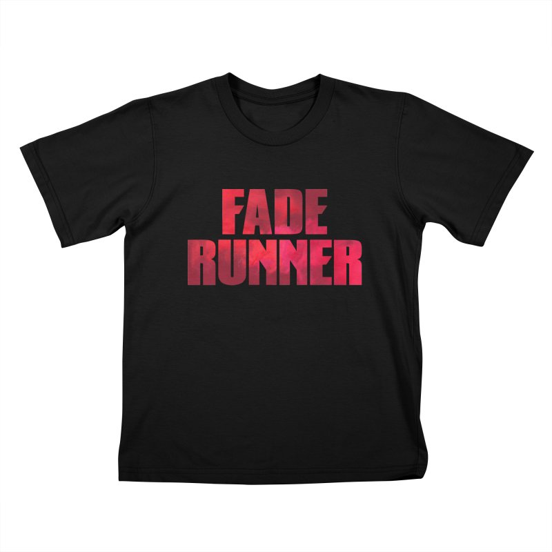 Fade Runner Kids T-Shirt by FWMJ's Shop