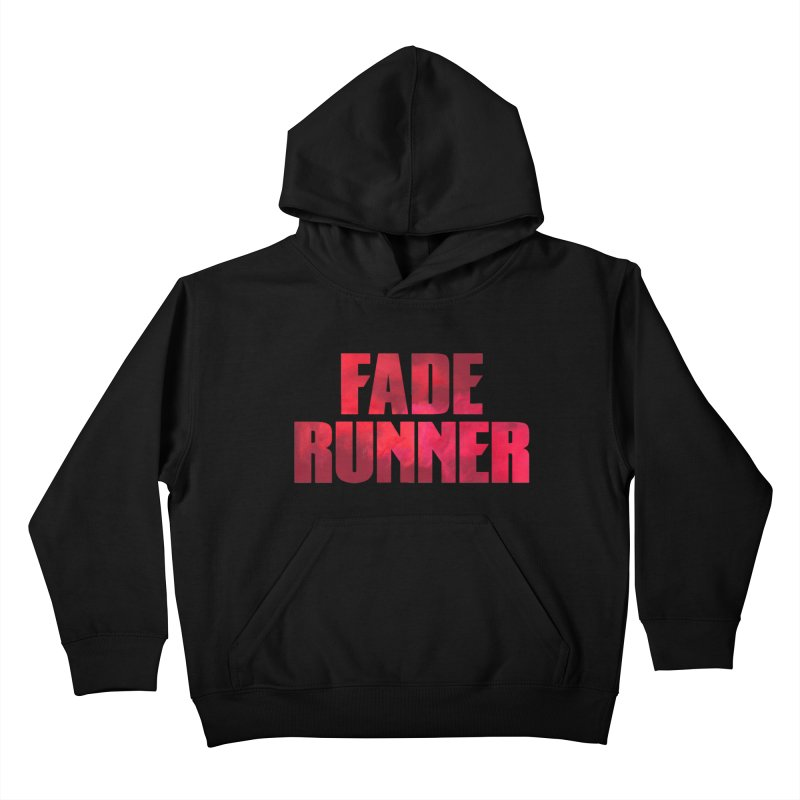 Fade Runner Kids Pullover Hoody by FWMJ's Shop