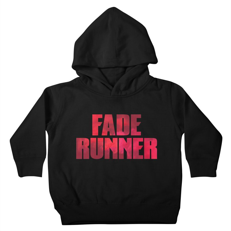 Fade Runner Kids Toddler Pullover Hoody by FWMJ's Shop