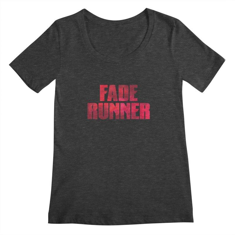 Fade Runner Women's Scoopneck by FWMJ's Shop