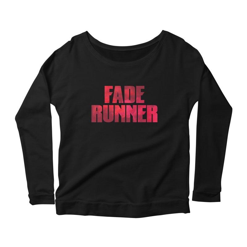 Fade Runner Women's Longsleeve Scoopneck  by FWMJ's Shop