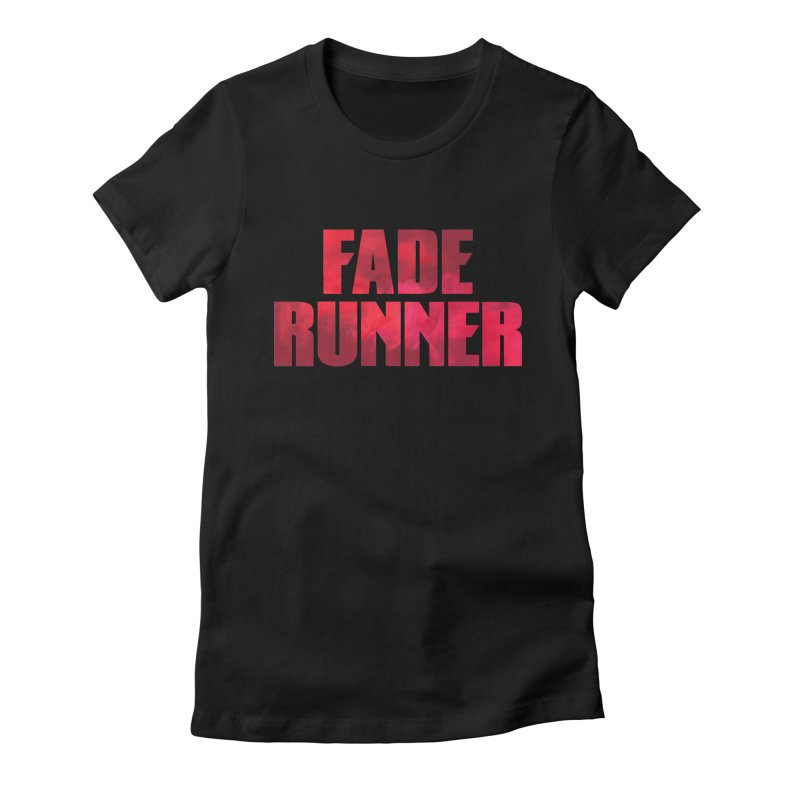 Fade Runner Women's Fitted T-Shirt by FWMJ's Shop