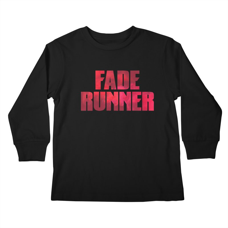 Fade Runner Kids Longsleeve T-Shirt by FWMJ's Shop