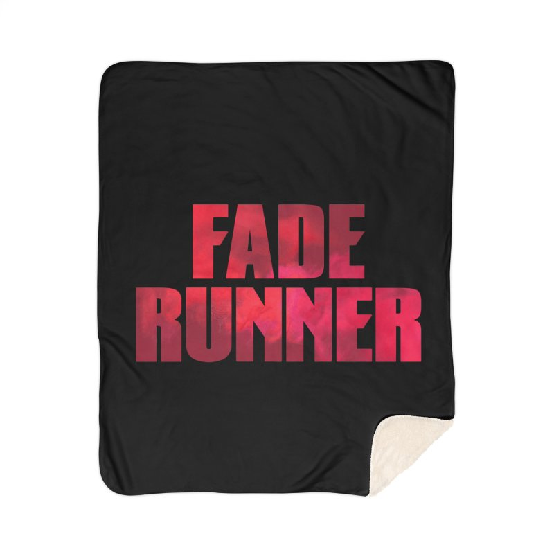 Fade Runner Home Blanket by FWMJ's Shop