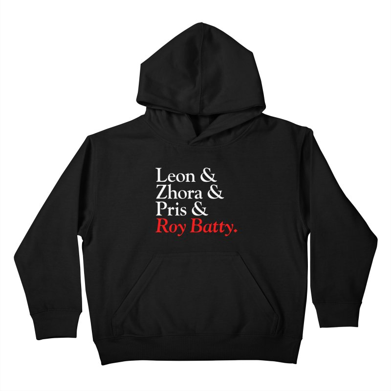 Roy & The Replicants Kids Pullover Hoody by FWMJ's Shop