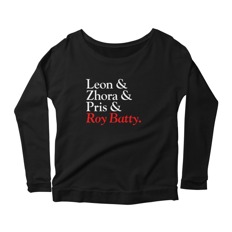 Roy & The Replicants Women's Longsleeve T-Shirt by FWMJ's Shop