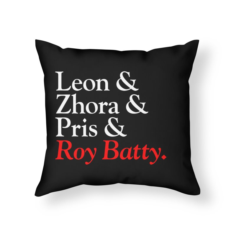 Roy & The Replicants Home Throw Pillow by FWMJ's Shop