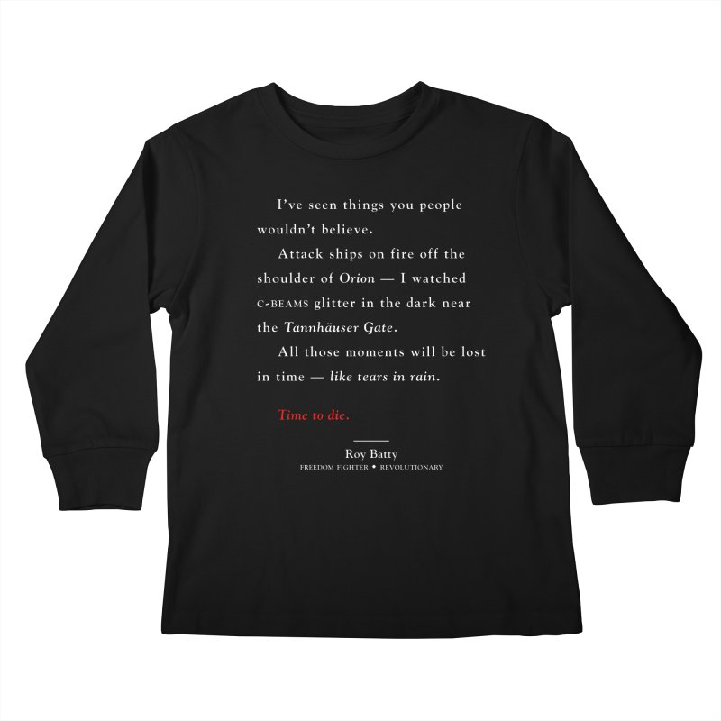 Tears In Rain Kids Longsleeve T-Shirt by FWMJ's Shop