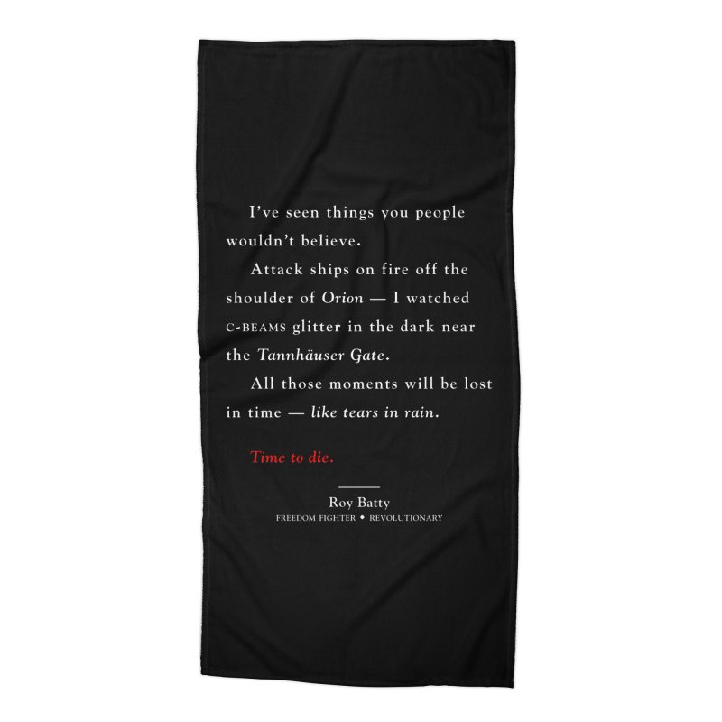 Tears In Rain Accessories Beach Towel by FWMJ's Shop