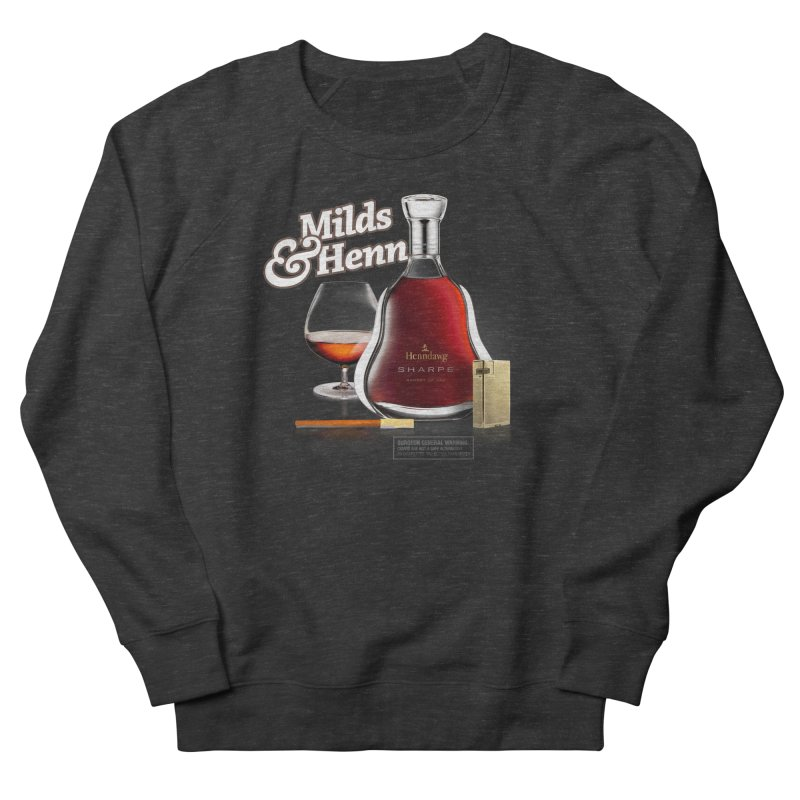 Milds & Henndawg Men's Sweatshirt by FWMJ's Shop