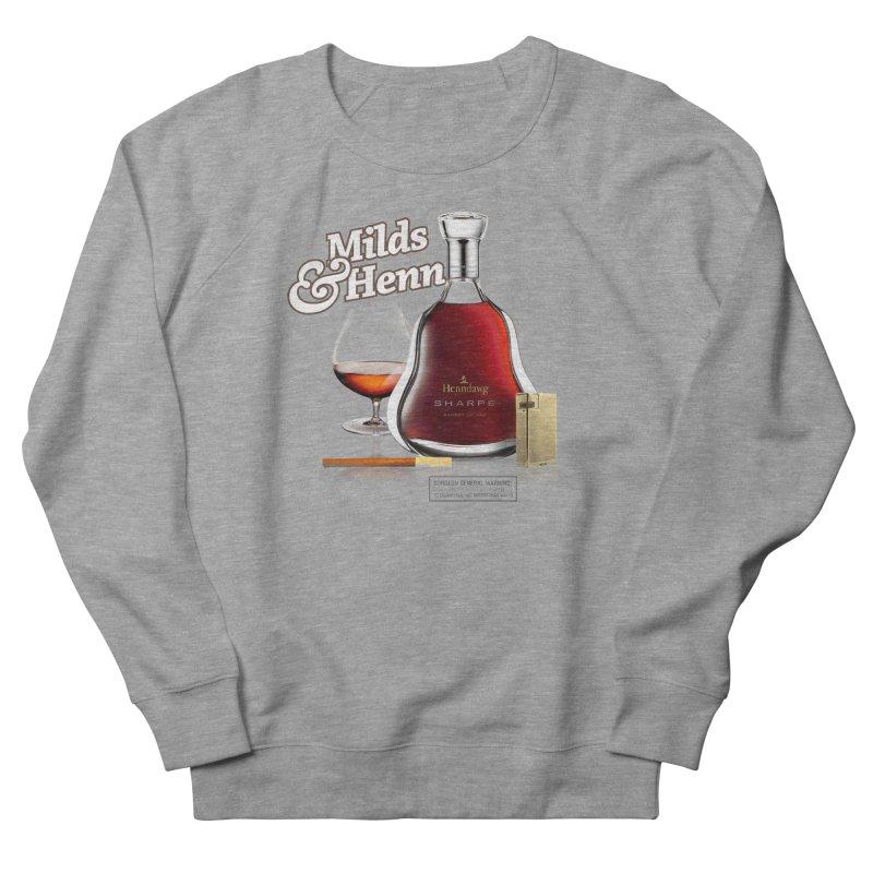 Milds & Henndawg Men's Sweatshirt by FWMJ's Shop
