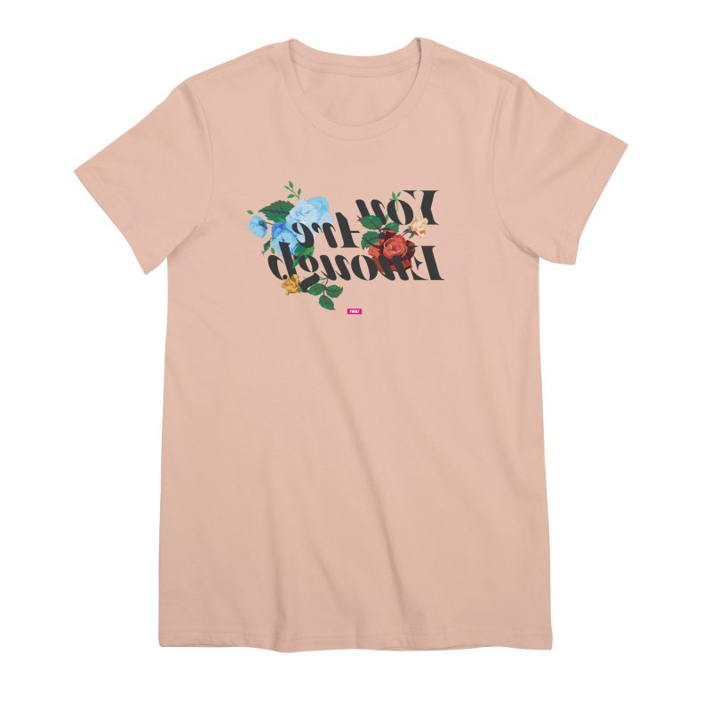 You Are Enough in Women's Premium T-Shirt Pale Pink by FWMJ's Shop