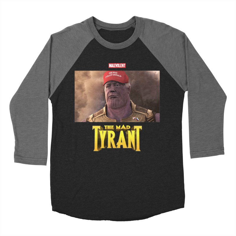 The Mad Tyrant (Red) Women's Baseball Triblend T-Shirt by FWMJ's Shop
