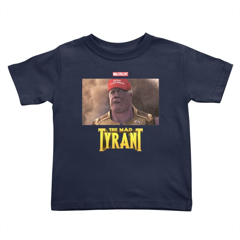 The Mad Tyrant (Red) Kids Toddler T-Shirt by FWMJ's Shop