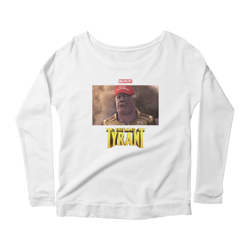 The Mad Tyrant (Red) Women's Longsleeve Scoopneck  by FWMJ's Shop
