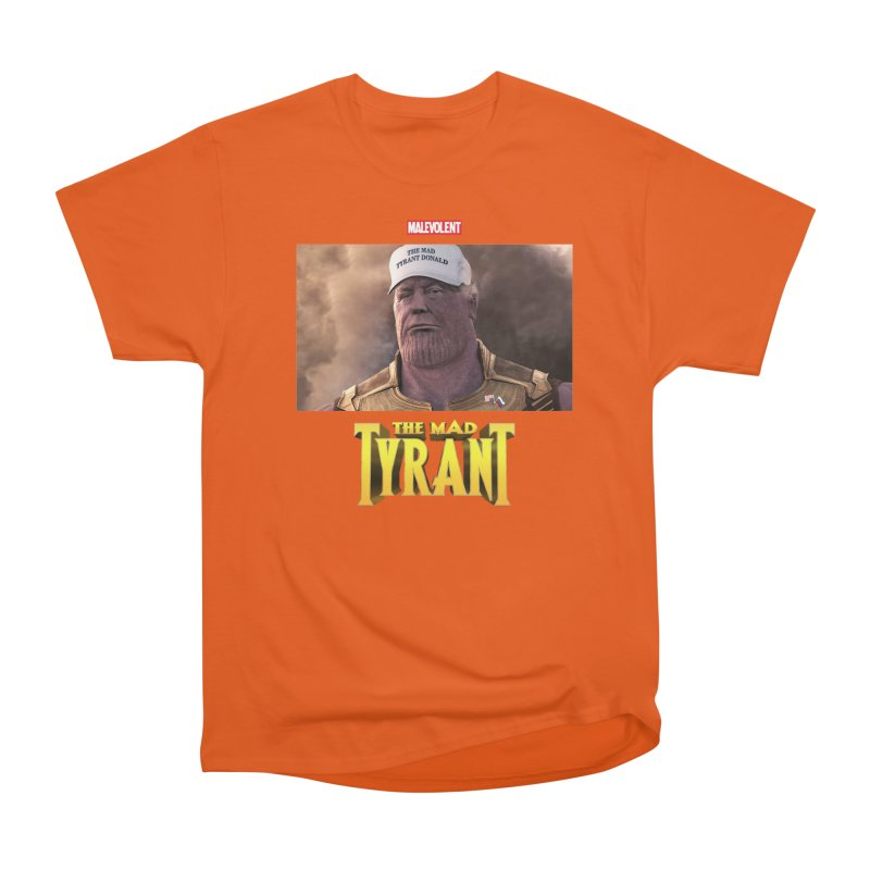 The Mad Tyrant (White) in Men's Classic T-Shirt Orange Poppy by FWMJ's Shop